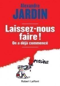 Laissez nous faire Alexandre Jardin